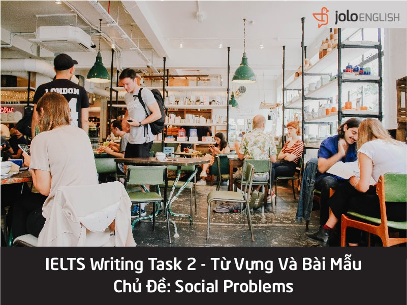 ielts-writing-task-2-social-problems