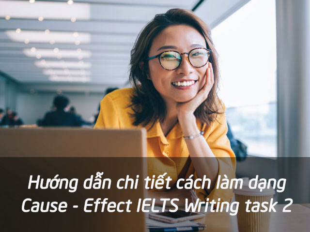 cach-viet-cause-effect-writing-task-2