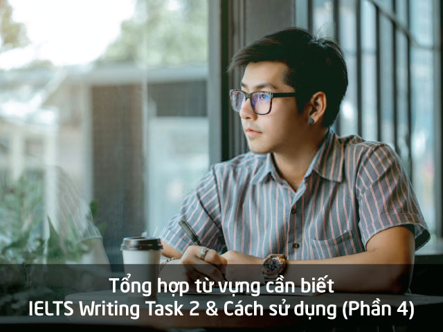 tong-hop-vocab-ielts-writing-task-2